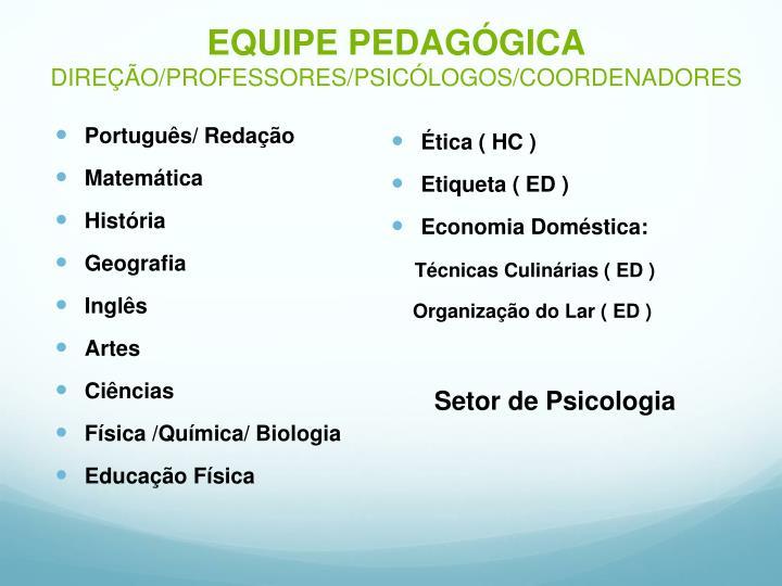EQUIPE PEDAGÓGICA