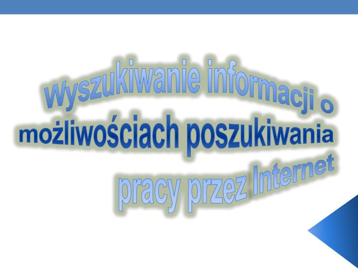 Wyszukiwanie informacji o możliwościach poszukiwania pracy przez