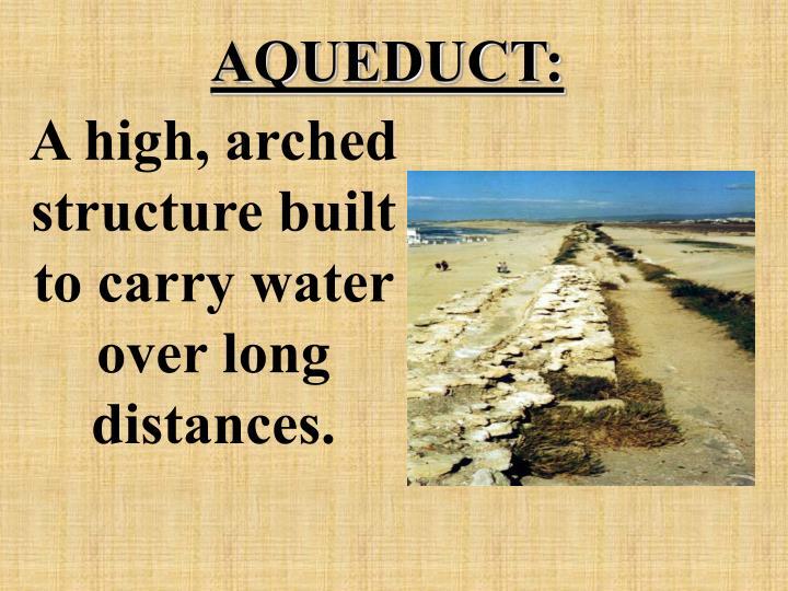 AQUEDUCT: