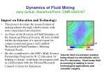 dynamics of fluid mixing jerry gollub haverford penn dmr 04051871