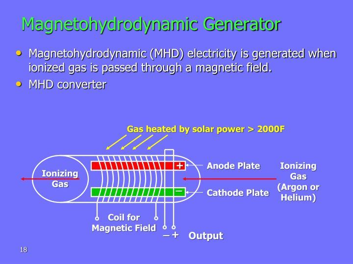 Magnetohydrodynamic Generator