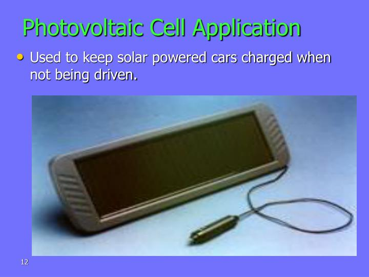 Photovoltaic Cell Application