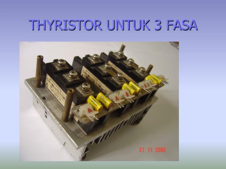 THYRISTOR UNTUK 3 FASA