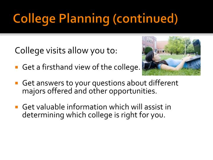 College Planning (continued)