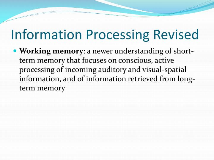 Information Processing Revised