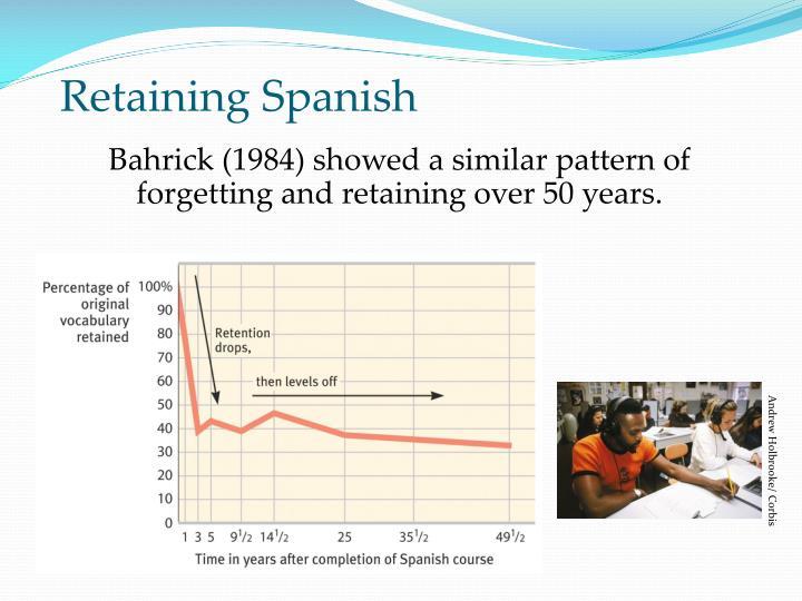 Retaining Spanish