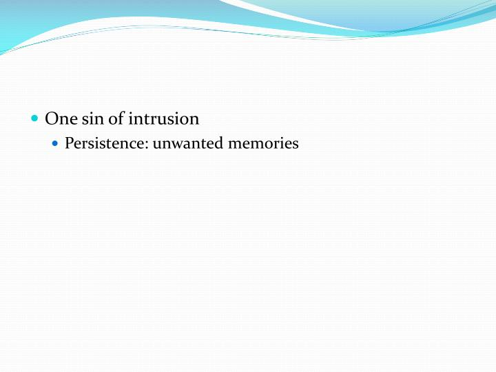 One sin of intrusion