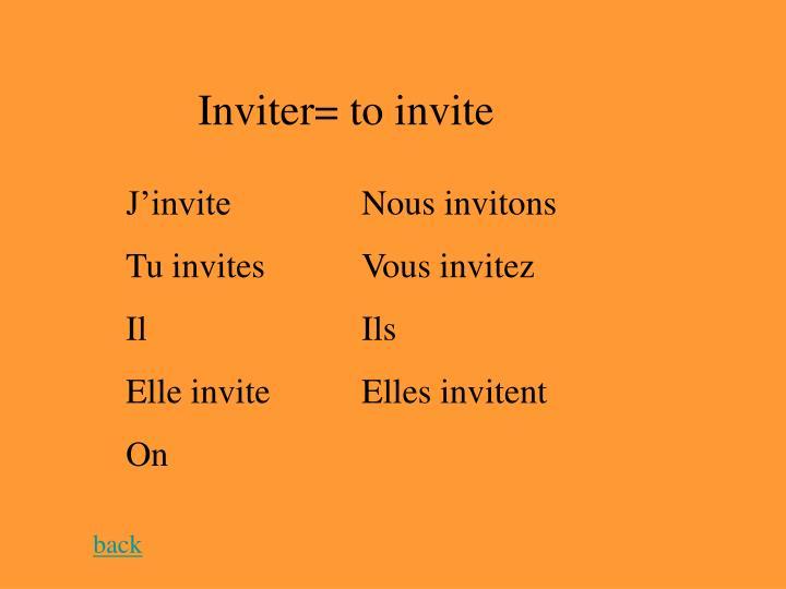 Inviter= to invite