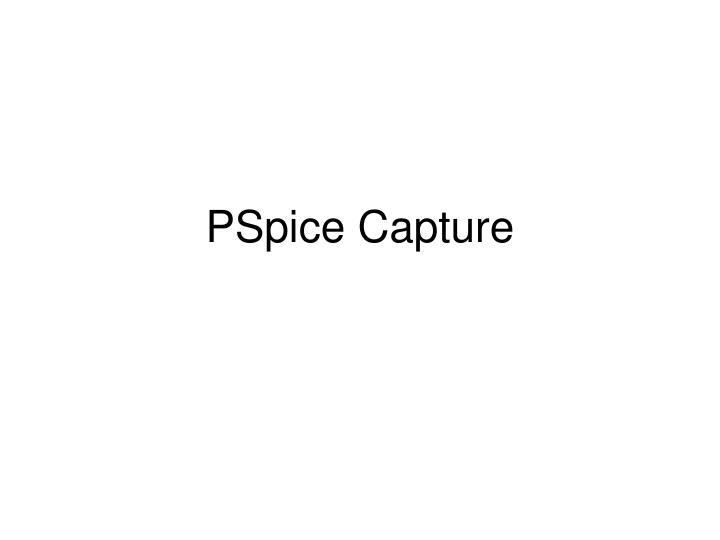 PSpice Capture