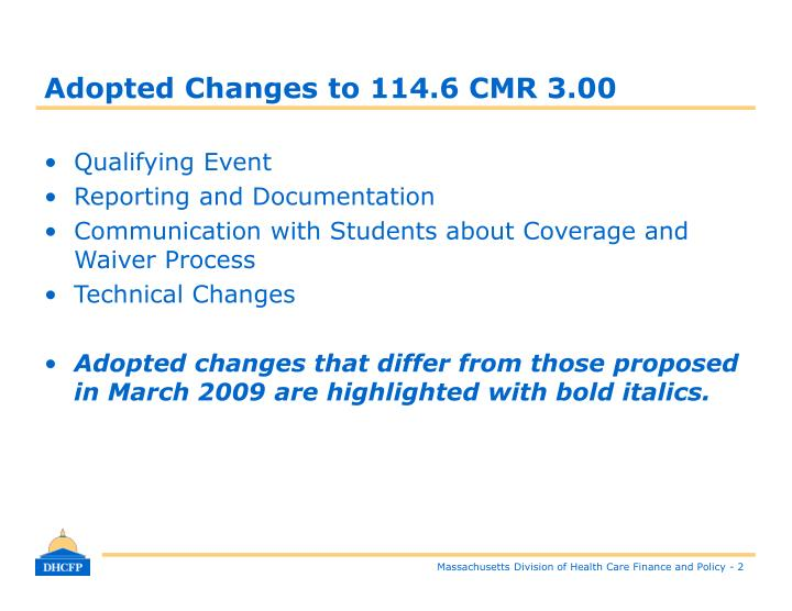 Adopted Changes to 114.6 CMR 3.00