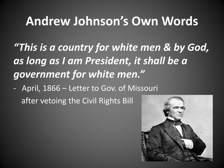 Andrew Johnson's Own Words
