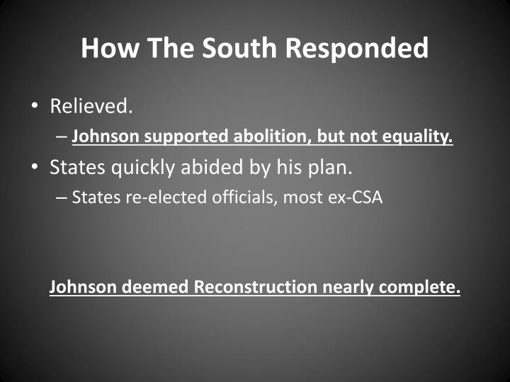 How The South Responded