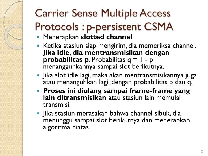 Carrier Sense Multiple Access Protocols : p-