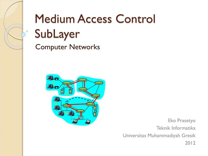 Medium access control sublayer