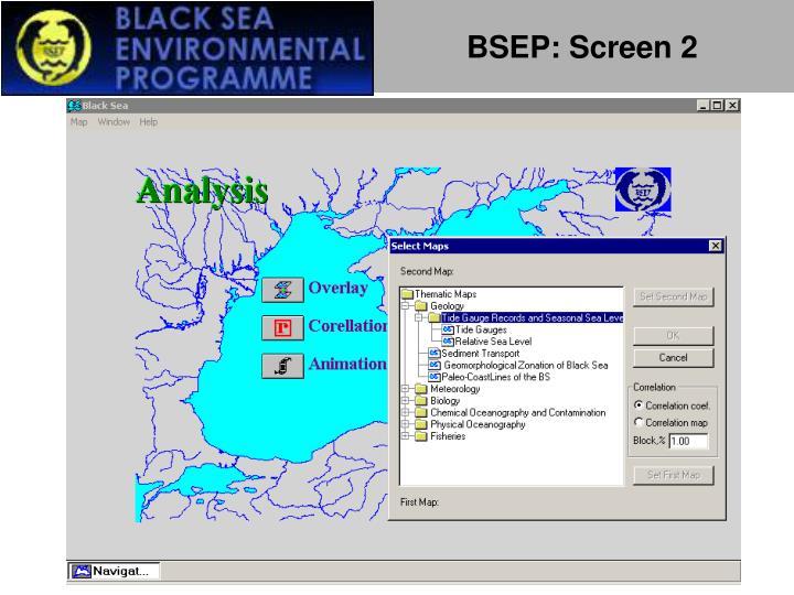 BSEP: Screen 2