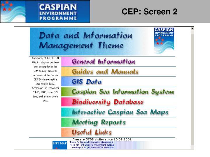 CEP: Screen 2