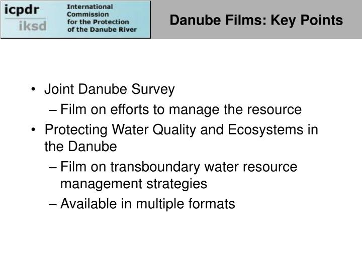 Danube Films: Key Points
