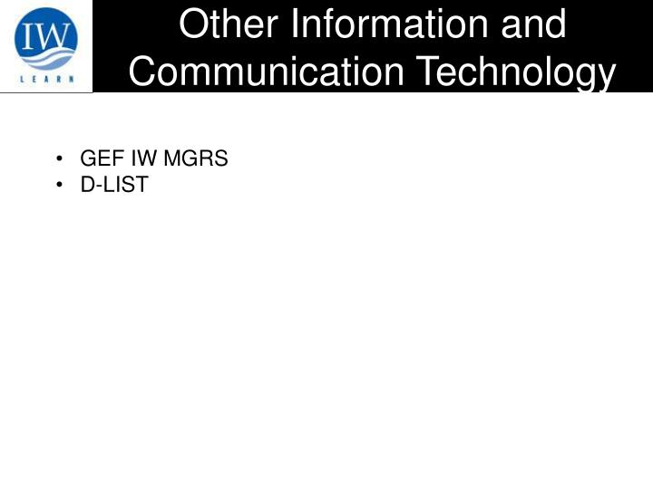 Other Information and Communication Technology