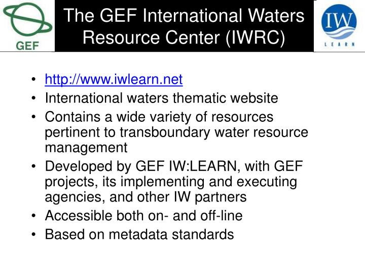 The gef international waters resource center iwrc