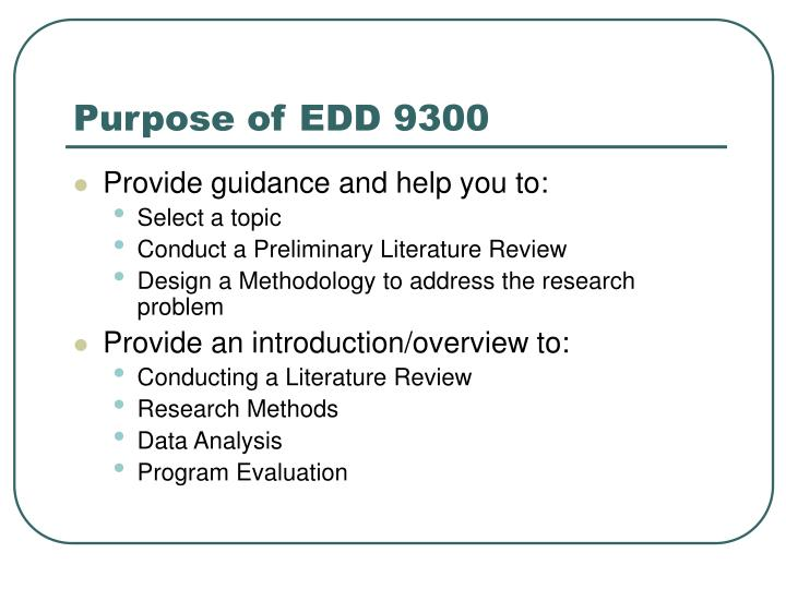 Purpose of EDD 9300