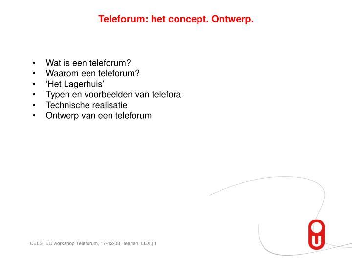 Teleforum: het concept. Ontwerp.