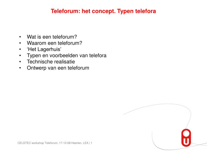 Teleforum: het concept. Typen telefora