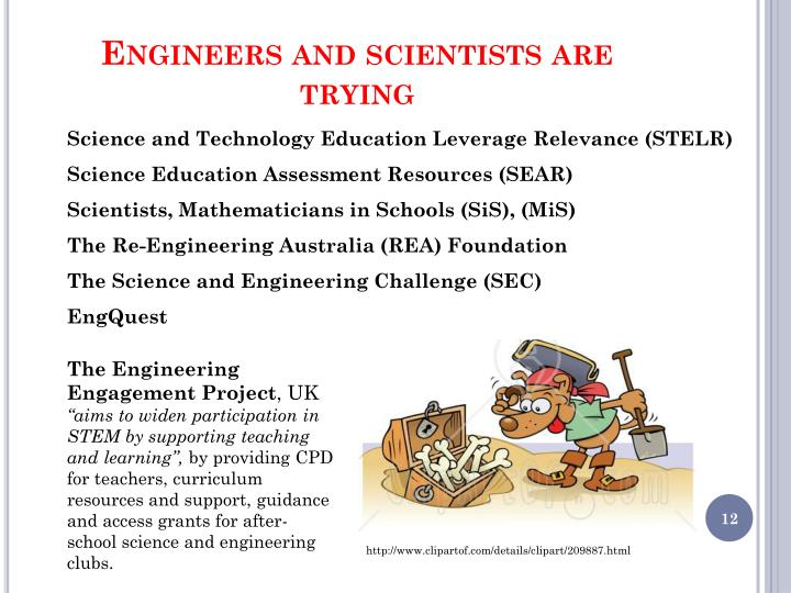 Engineers and scientists are trying