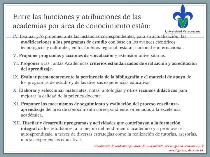 Entre las funciones y atribuciones de las academias por área de conocimiento están
