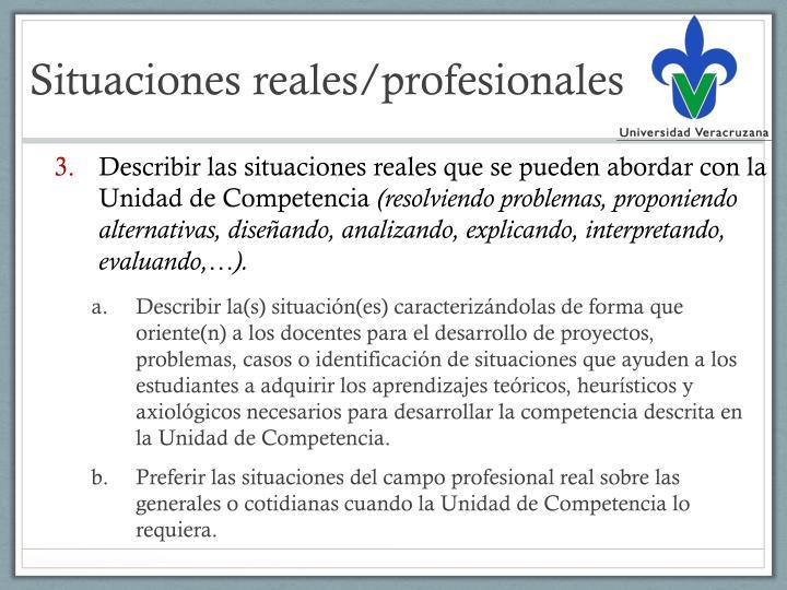 Situaciones reales/profesionales