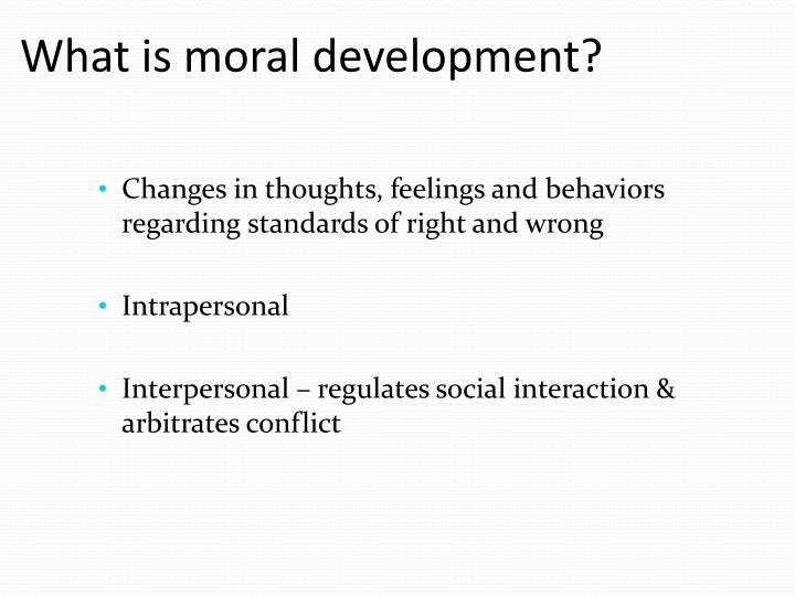 What is moral development