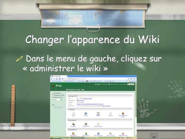 Changer l'apparence du Wiki