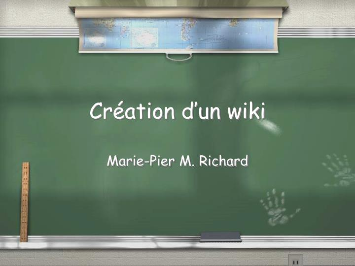 Cr ation d un wiki