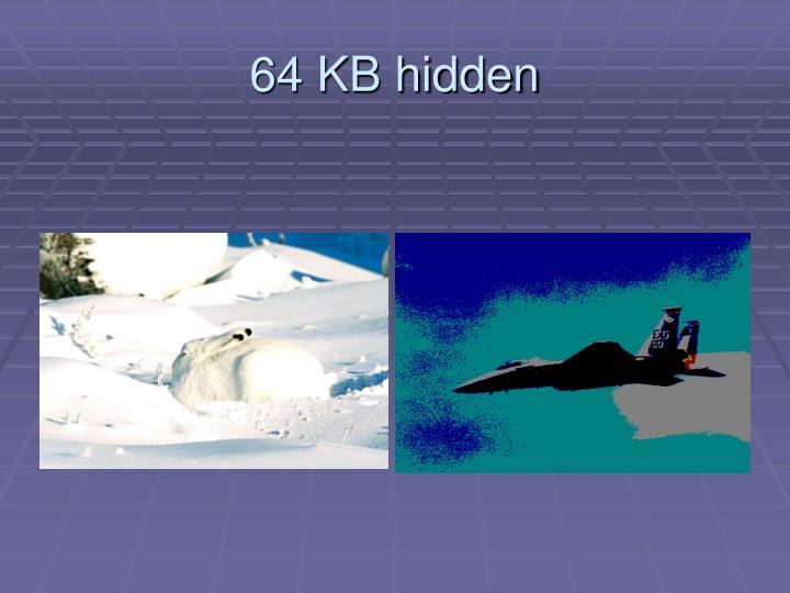 64 KB hidden