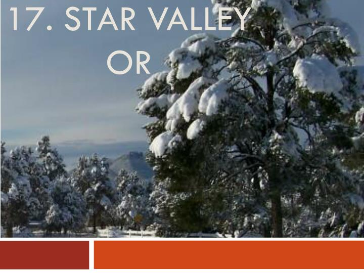 17. star valley or