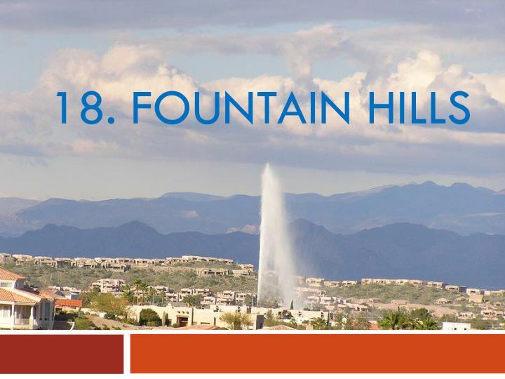 18. Fountain hills