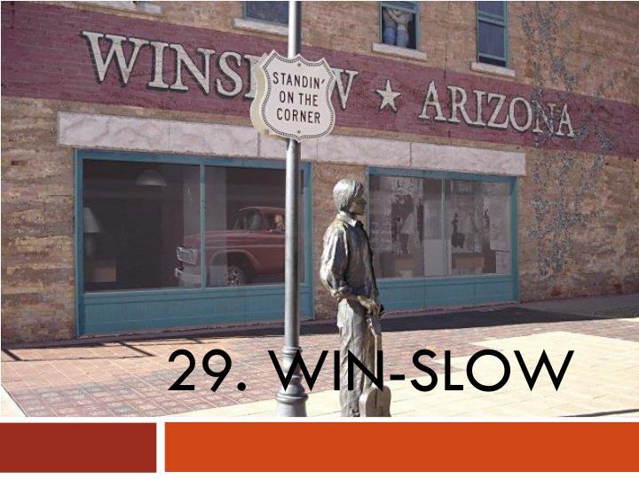29. win-slow