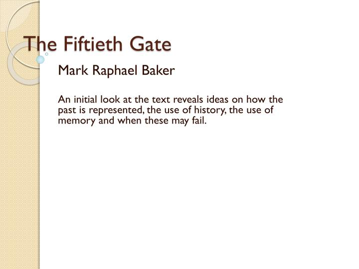 history and memory fiftieth gate essays
