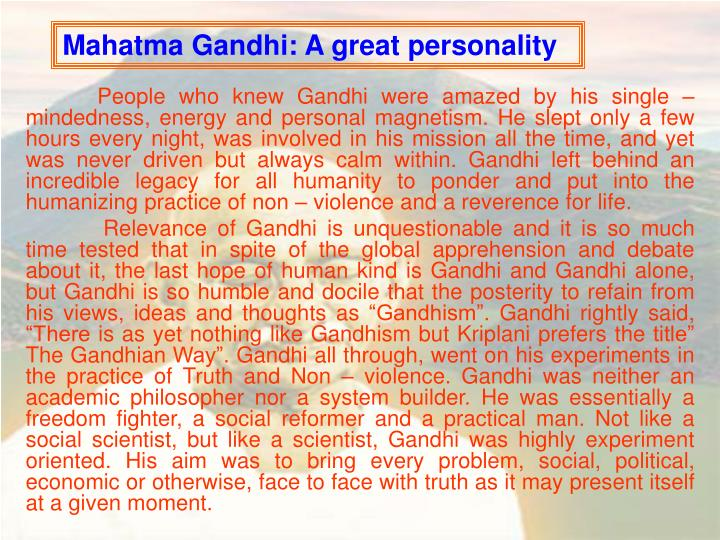 Mahatma Gandhi: A great personality