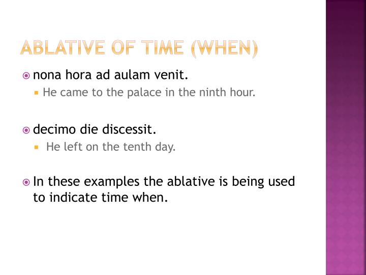Ablative of time (when)