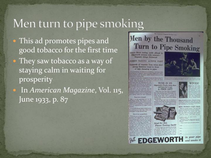 Men turn to pipe smoking
