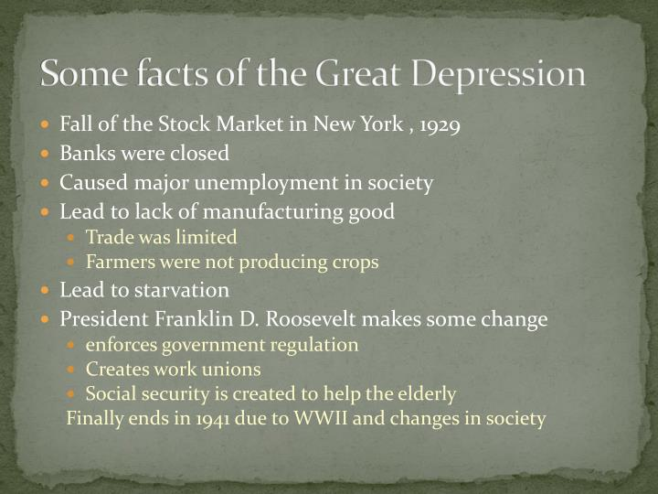 Some facts of the great depression