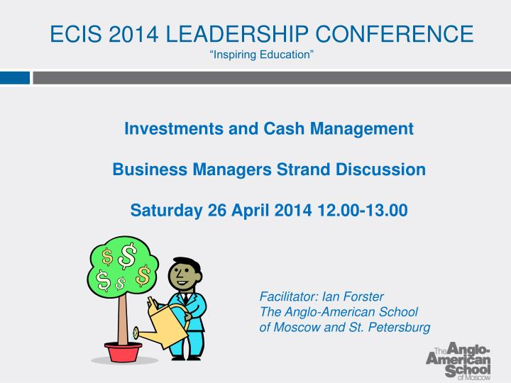 Ecis 2014 leadership conference inspiring education