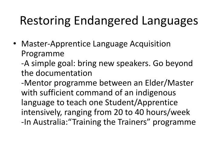 Restoring Endangered Languages