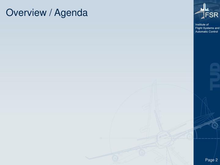 Overview / Agenda