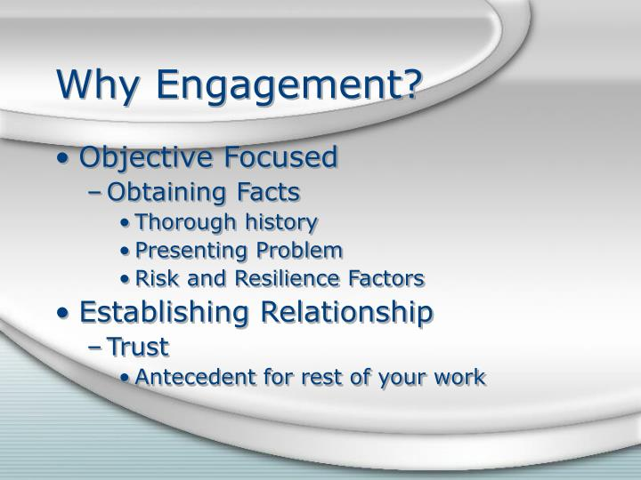 Why Engagement?