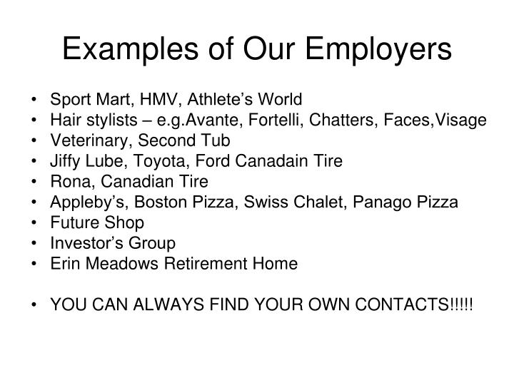 Examples of Our Employers