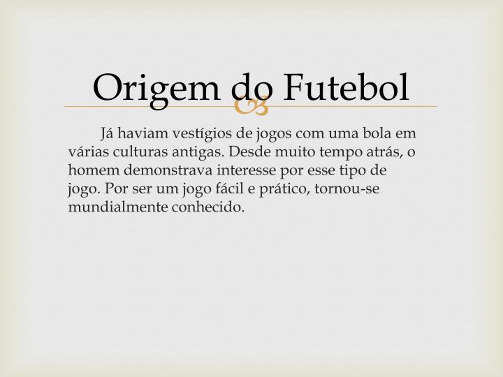 Origem do Futebol