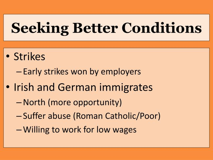 Seeking Better Conditions