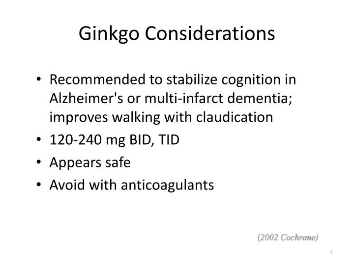 Ginkgo Considerations