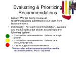 evaluating prioritizing recommendations